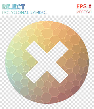 Reject polygonal symbol. Adorable mosaic style symbol. Appealing low poly style. Modern design. Reject icon for infographics or presentation.