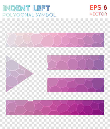 Indent left polygonal symbol. Appealing mosaic style symbol. Powerful low poly style. Modern design. Indent left icon for infographics or presentation.