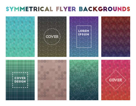 Symmetrical Flyer Backgrounds. Alive geometric patterns. Optimal background. Vector illustration.