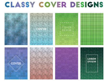 Classy Cover Designs. Alive geometric patterns. Terrific background. Vector illustration.