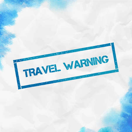Travel Warning rectangular stamp. Textured turquoise seal with text, watercolor style. Vector illustration.