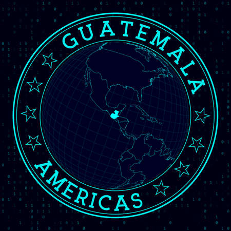 Guatemala round sign. Futuristic satelite view of the world centered to Guatemala. Country badge with map, round text and binary background. Vibrant vector illustration.
