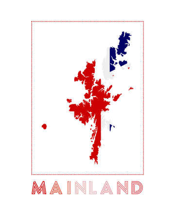 Mainland Logo. Map of Mainland with island name and flag. Superb vector illustration.