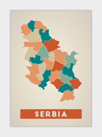 Serbia poster. Map of the country with colorful regions. Shape of Serbia with country name. Radiant vector illustration.
