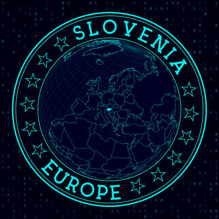 Slovenia round sign. Futuristic satelite view of the world centered to Slovenia. Country badge with map, round text and binary background. Powerful vector illustration. Ilustracja