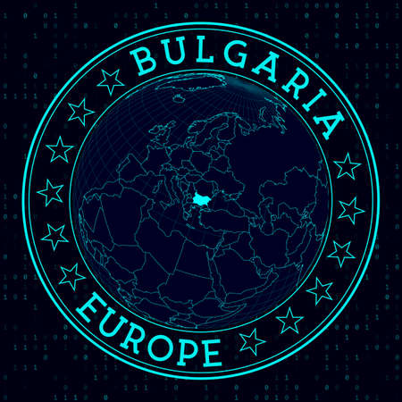 Bulgaria round sign. Futuristic satelite view of the world centered to Bulgaria. Country badge with map, round text and binary background. Powerful vector illustration.