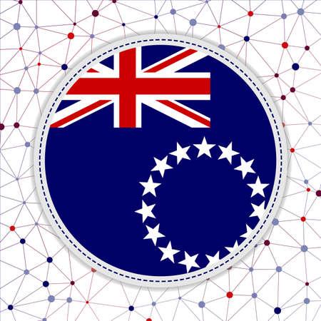 Flag of Cook Islands with network background. Cook Islands sign. Artistic vector illustration.