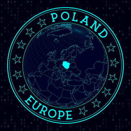 Poland round sign. Futuristic satelite view of the world centered to Poland. Country badge with map, round text and binary background. Neat vector illustration.