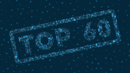 Top 60 word in digital style. Glowing geometric top 60 badge. Awesome vector illustration.