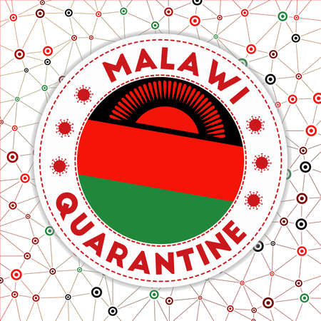 Quarantine in Malawi sign. Round badge with flag of Malawi. Country lockdown emblem with title and virus signs. Vector illustration.