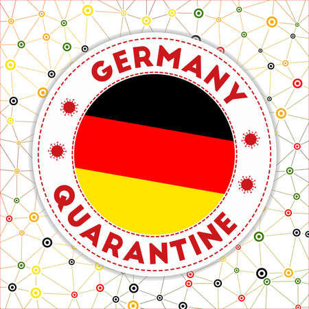 Quarantine in Germany sign. Round badge with flag of Germany. Country lockdown emblem with title and virus signs. Vector illustration.