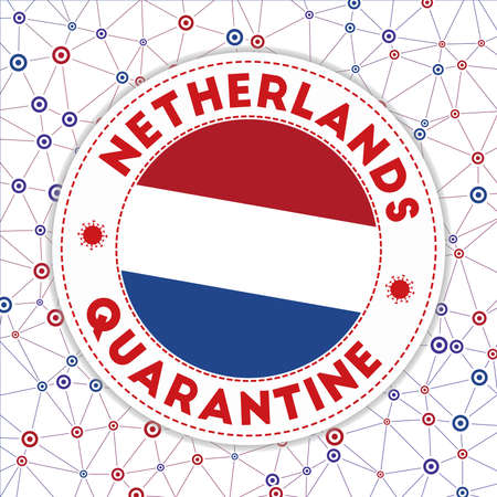 Quarantine in Netherlands sign. Round badge with flag of Netherlands. Country lockdown emblem with title and virus signs. Vector illustration. 向量圖像