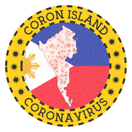 Coronavirus in Coron Island sign. Round badge with shape of Coron Island. Yellow island lock down emblem with title and virus signs. Vector illustration.