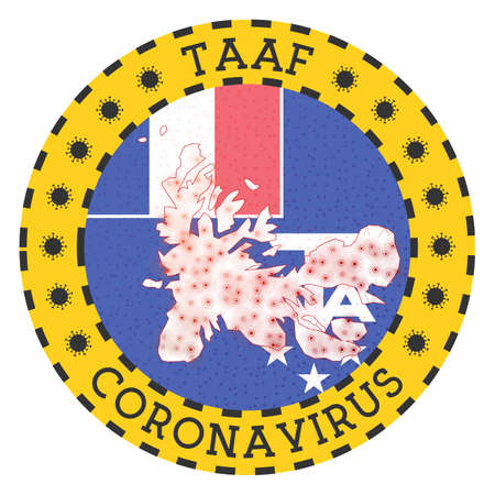 Coronavirus in TAAF sign. Round badge with shape of TAAF. Yellow country lock down emblem with title and virus signs. Vector illustration.
