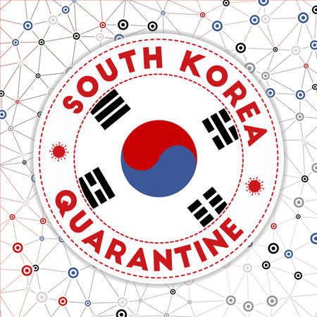 Quarantine in South Korea sign. Round badge with flag of South Korea. Country lockdown emblem with title and virus signs. Vector illustration. 矢量图像
