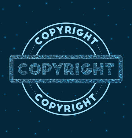 Copyright. Glowing round badge. Network style geometric Copyright stamp in space. Vector illustration.