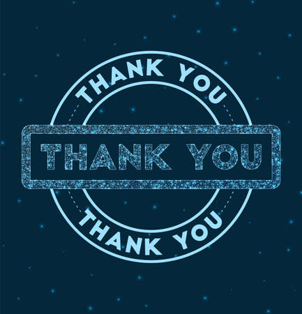 Thank you. Glowing round badge. Network style geometric thank you stamp in space. Vector illustration.