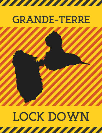 Grande-Terre Lock Down Sign. Yellow island pandemic danger icon. Vector illustration. 일러스트