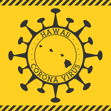 Corona virus in Hawaii sign. Round badge with shape of virus and Hawaii map. Yellow us state epidemy lock down stamp. Vector illustration. Ilustracja