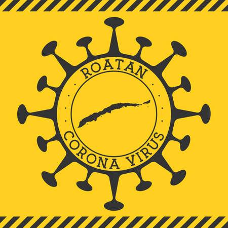 Corona virus in Roatan sign. Round badge with shape of virus and Roatan map. Yellow island epidemy lock down stamp. Vector illustration. Ilustracja