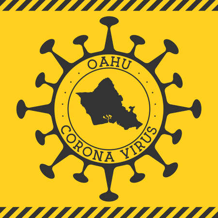 Corona virus in Oahu sign. Round badge with shape of virus and Oahu map. Yellow island epidemy lock down stamp. Vector illustration. Ilustracja