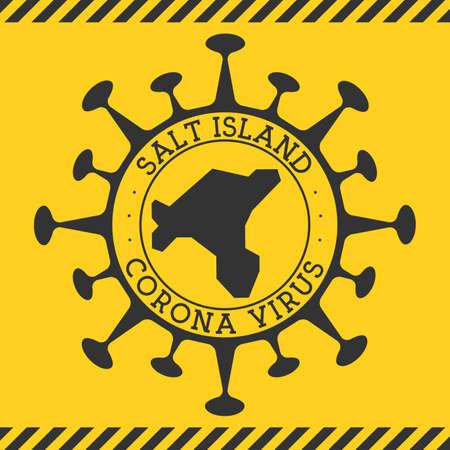 Corona virus in Salt Island sign. Round badge with shape of virus and Salt Island map. Yellow island epidemy lock down stamp. Vector illustration.