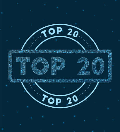 Top 20. Glowing round badge. Network style geometric top 20 stamp in space. Vector illustration. 矢量图像