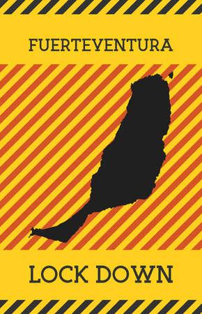 Fuerteventura Lock Down Sign. Yellow island pandemic danger icon. Vector illustration.