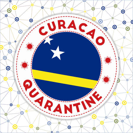 Quarantine in Curacao sign. Round badge with flag of Curacao. Country lockdown emblem with title and virus signs. Vector illustration.
