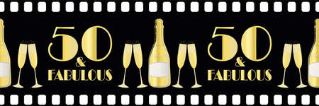 Fifty and fabulous birthday vector movie effect border. Elegant black gold metallic banner with art deco style lettering and champagne bottles on black film roll style backdrop. For ribbon, edging