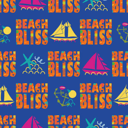 Beach bliss typography vector seamless pattern background.Tropical color memphis design text,sailing yachts, anchors,starfish, shells. Fun nautical repeat for summer travel, ocean resort concept.