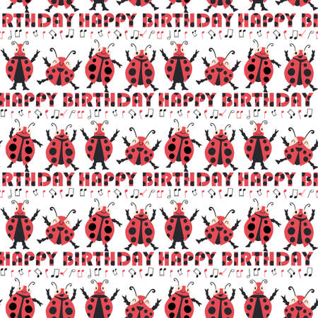 Happy Birthday wish and Kawaii ladybirdseamless vector pattern background. Fun backdrop with celebration greetings and cute dancing ladybugs with musical notes. Party accessories concept for kids 免版税图像 - 168068427