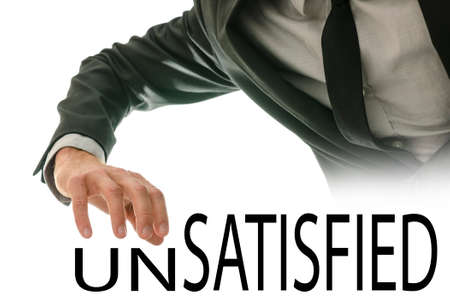 unsatisfied: Changing word Unsatisfied into Satisfied by pushing away letters un.
