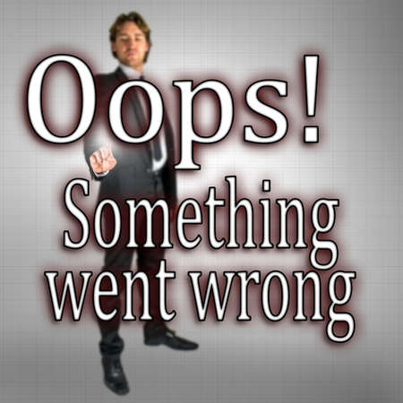 error message: Oops! Something went wrong sign on virtual screen.