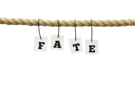 Circumstance: Word - Fate - suspended from a rope with each individual letter attached by a wire.
