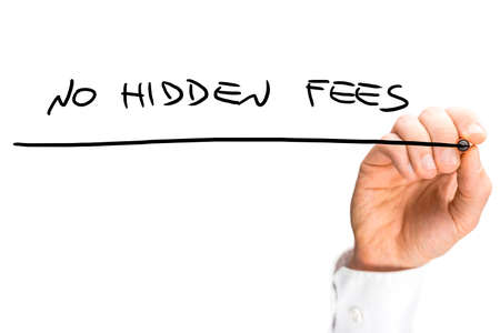 hidden taxes: Businessman writing the words - No hidden fees - on a virtual interface with copyspace over white. Stock Photo