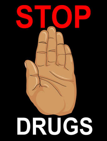 No Drugs. The hand shows a gesture of stop. Vector. Poster on a black  background. Illustration