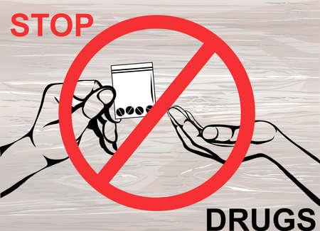 Concetto senza droghe. Rifiuta le compresse. La mano dà la droga. Vettore su fondo in legno. Segnale di divieto. Manifesto. Vettoriali