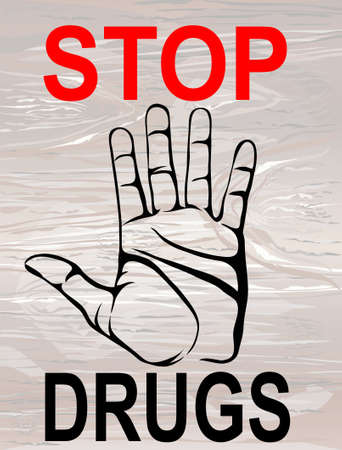 No Drugs. The hand shows a gesture of stop. Vector. Poster on a wooden  background. Illustration