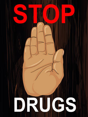 No Drugs. The hand shows a gesture of stop. Vector on wooden background. Poster.