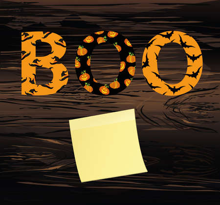 Halloween message Boo.  Vector on wooden background. Words for invitations to a party or greeting card.  Witch hat pattern and a bat. Yellow sheet of paper for notes. Sticker.