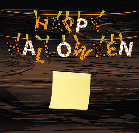 The letters and the inscription of a happy Halloween hang on clothespins on a rope or string. Vector on wooden back. Yellow sheet of paper for notes. Sticker. Festive garland. Greeting card.