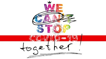 Words of coronavirus covid19 theme. Motivation slogan - We can stop covid-19 together. Letters with grunge effect, vector EPS10