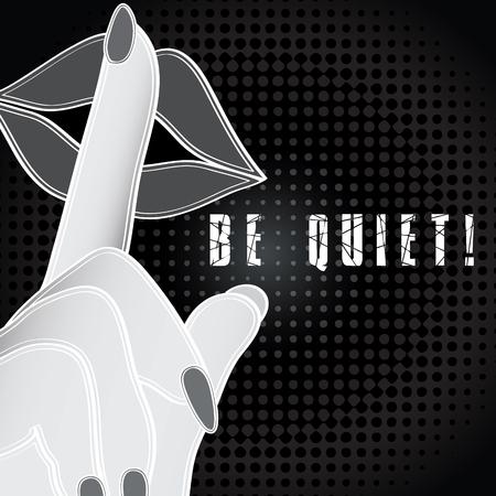 quiet: Pop art be quiet sign Illustration