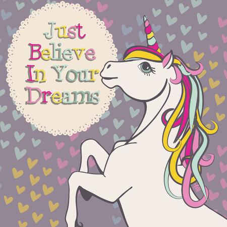 believe: Unicorn believe in your dreams vector Illustration