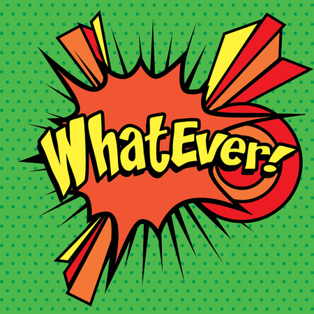 whatever: Whatever pop art
