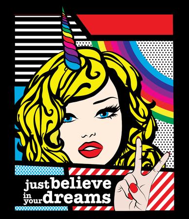 believe: Pop art woman with just believe in your dreams typography