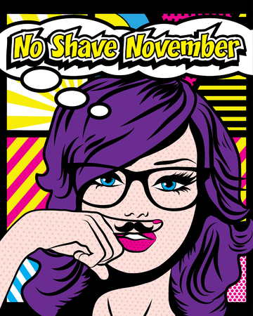 shave: Pop art woman with no shave November typography