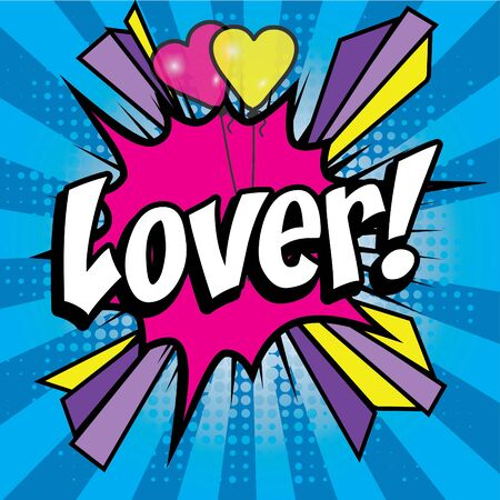 love blast: Pop Art comics icon Lover! Illustration