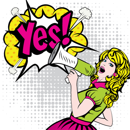 retro art: Pop Art Woman with Megaphone saying Yes!